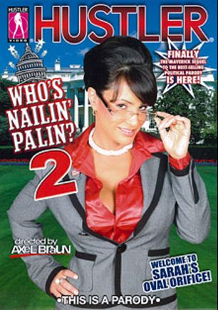 Who's Nailin' Palin 2, starring Ivy Winters, Lizz Tayler, Jessi Palmer, Michael Vegas, Sarah Vandella, Alec Knight, Lisa Ann and Evan Stone, produced by Hustler.