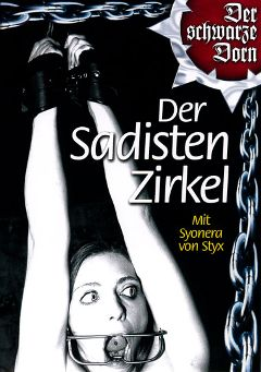 "Adult entertainment movie ""Der Sadisten-Zirkel"" starring Syonera Von Styx, Marscha O. & Tatjana. Produced by MMV Multi Media Verlag."