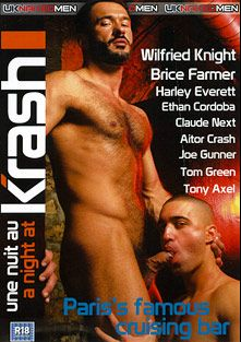 A Night At Krash, starring Brice Farmer, Wilfried Knight, Tony Axel, Tom Green, Joe Gunner, Claude Next, Ethan Cordoba, Harley Everett and Aitor Crash, produced by Uk Naked Men.