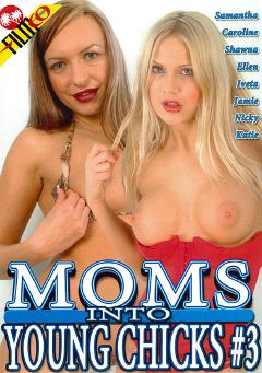 "Adult entertainment movie ""Moms Into Young Chicks 3"" starring Samantha, Caroline De Faie & Nicky. Produced by Filmco."