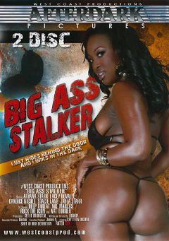 "Adult entertainment movie ""Big Ass Stalker Part 2"" starring Aryana Starr, Jayla Starr & Stacie Lane. Produced by West Coast Productions."
