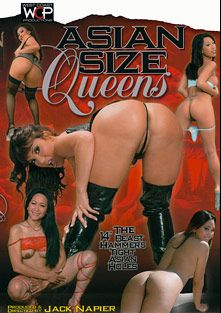 Asian Size Queens, starring Jazmine Leih, Kitty Langdon, Tia Ling, Keymore Cash, Ava Devine and Jack Napier, produced by West Coast Productions.