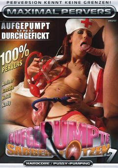 "Adult entertainment movie ""Aufgepumpte Sabber-Fotzen 7"" starring Amber, Nady & Gabbi. Produced by Maximal Pervers."