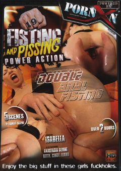 "Adult entertainment movie ""Fisting And Pissing Power Action 19"" starring Isabella, Ivanna & Anastasia Devine. Produced by Porn XN."