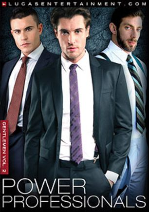 Gentlemen 2: Power Professionals, starring Adrian Long, Scott Carter, Rafael Carreras, Jessie Colter, Carsten Anderson, Marko Lebeau, Gabriel Lenfant, Jonathan Agassi, Adam Killian and Nick Ford, produced by Lucas Entertainment.