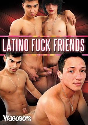 Gay Adult Movie Latino Fuck Friends