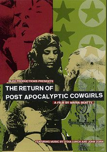 The Return Of Post Apocalyptic Cowgirls, starring Arcana, Surgeon Scofflaw, Sophia St. James and Billy Rough, produced by Bleu Productions.