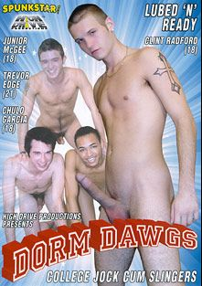 Dorm Dawgs: College Jock Cum Slingers, starring Junior McGee, Trevor Edge, Chulo Garcia, Clint Radford, Cooper Smith and Skyler Rodriguez, produced by Highdrive Productions Inc..