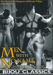 Men With No Name, starring Tom Wright, Edwin de Moel, Ben Kent, Dave Gregolry and Robert Tyne, produced by Bijou Gay Classics.
