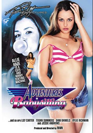 Adventures In Babysitting, starring Allie Haze, Rylie Richman, Dani Daniels, Lily Carter, Jessie Andrews, Teagan Summers, Derrick Pierce, Mark Zane, Alec Knight and John Strong, produced by Tom Byron Pictures and Evolution Erotica.