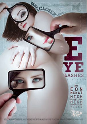 Eyelashes, starring Violet Monroe, Chad Alva, Kitty McMuffin, Katie St. Ives, Charlotte Vale, Tori Black, Dane Cross, Julius Ceazher and Aiden Starr, produced by Vivid Alt and Vivid Entertainment.