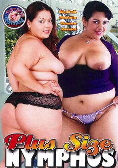 "Adult entertainment movie ""Plus Size Nymphos"" starring Lorelai Givemore, Vanessa Lee & Nathalia Martins. Produced by Totally Tasteless Video."