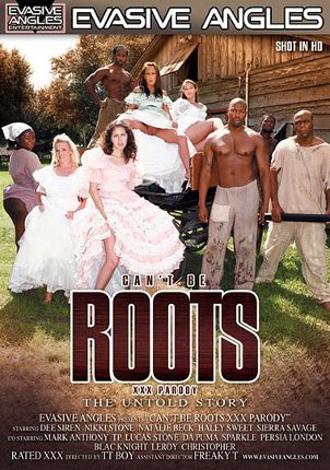 Straight Adult Movie Can't Be Roots XXX Parody