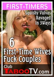 Straight Adult Movie 6 First-Time Wives Fuck Couples