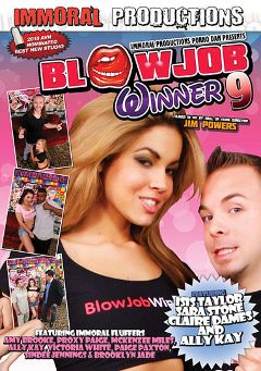 "Adult entertainment movie ""Blowjob Winner 9"" starring Ally Kay, Isis Taylor & Claire Dames. Produced by Immoral Productions."