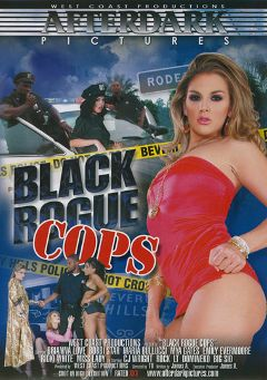 "Adult entertainment movie ""Black Rogue Cops"" starring Maya Gates, Bobbi Starr & Emily Evermoore. Produced by West Coast Productions."