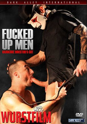 Fucked Up Men, starring Thierry Lamasse, Florian Manns, Jean Claude, ThinkMaster, Oral Lover, Ole, Dirk Nixx, Norbert Fleischer, Martin F., Lucky Joe, William Wallace, Bastian Winkler, Peto Coast, Paul Stag, Kay (m), Holger, Rod Painter and Lars Freimann, produced by Wurstfilm and Dark Alley Media.