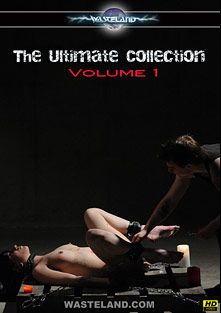 The Ultimate Collection, starring Ten (f), Master Johnny, Eric X, Ava and Cheri, produced by Wasteland Studios.