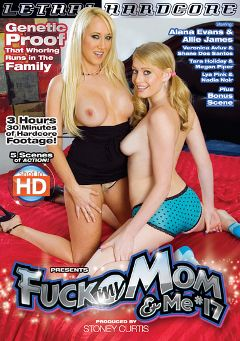 "Adult entertainment movie ""Fuck My Mom And Me 17"" starring Allie James, Alana Evans & Nadia Noir. Produced by Lethal Hardcore."