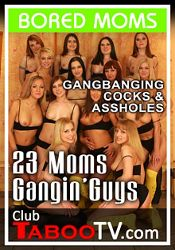 Straight Adult Movie 23 Moms Gangin' Guys