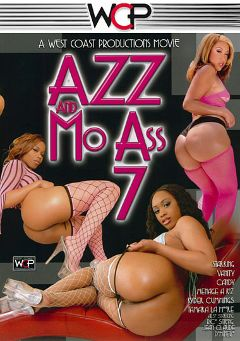 "Adult entertainment movie ""Azz And Mo Ass 7"" starring Tamara Lamoure, Ryder Cummings & Menage A Roz. Produced by West Coast Productions."