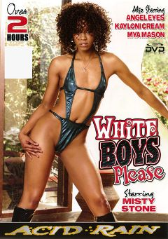 "Adult entertainment movie ""White Boys Please"" starring Misty Stone, Kaylani Kream & Mya Mason. Produced by Acid Rain."