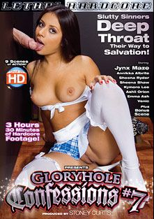 Gloryhole Confessions 7, starring Jynx Maze, Venic, Sheena Shaw, Anikka Albrite, Emma Ash, Jessica Dawn, Sheena Ryder and Ashli Orion, produced by Lethal Hardcore.