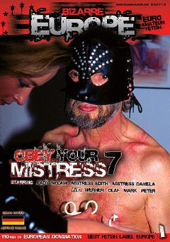 "Adult entertainment movie ""Obey Your Mistress 7"" starring Mistress Edith, Lady McLain & Mistress Danielle. Produced by Sunset Media."