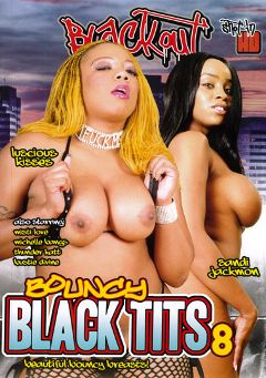 "Adult entertainment movie ""Bouncy Black Tits 8"" starring Sandi Jackmon, Luscious Kisses & Bustie Divine. Produced by Magnus Productions."