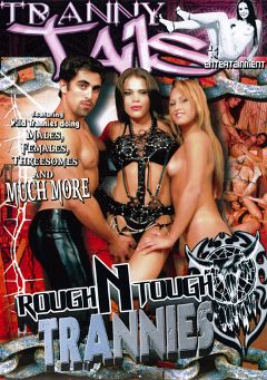 "Adult entertainment movie ""Rough N Tough Trannies"" starring Mirany Ribeiro, Tamiry Chiavari & Agatha Rangel. Produced by Hell's Ground Production."
