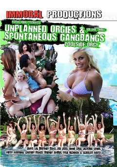 "Adult entertainment movie ""Unplanned Orgies 3"" starring Scarlett Marx, Zenya Lai & Rylie Richman. Produced by Porno Dan Presents."
