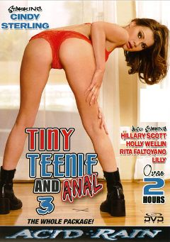 "Adult entertainment movie ""Tiny Teenie And Anal 3"" starring Cindy Sterling, Lily Saint & Hillary Scott. Produced by Acid Rain."