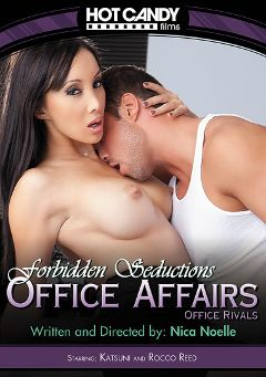 "Adult entertainment movie ""Office Affairs: Office Rivals"" starring Katsuni & Rocco Reed. Produced by Hot Candy Films."