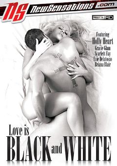 "Adult entertainment movie ""Love Is Black And White"" starring Holly Heart, James Franko & Briana Blair. Produced by New Sensations."