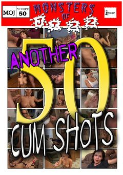 "Adult entertainment movie ""Monsters Of Jizz 50: Another 50 Cum Shots"". Produced by Image Video."