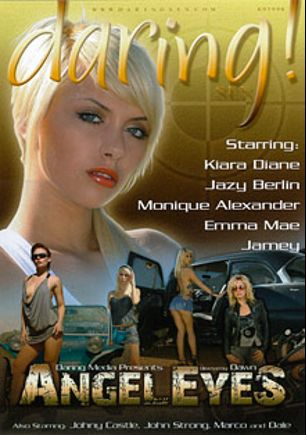 Angel Eyes, starring Emma Mae, Jamey Janes, Kiara Diane, Monique Alexander, Marco Rivera, Jazy Berlin, Johnny Castle, John Strong and Dale DaBone, produced by Daring Media.