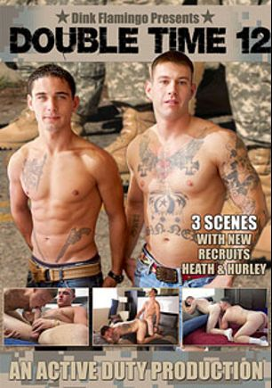 Double Time 12, starring Heath, Bric (Active Duty), Hurley, Thomas, Dustin and Ransom (Pink Bird Media), produced by Active Duty.