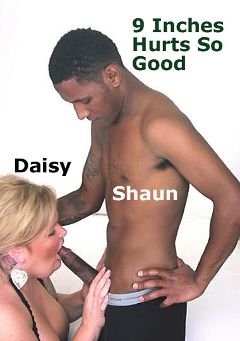 "Adult entertainment movie ""9 Inches Hurts So Good"" starring Daisy & Shaun Arnold. Produced by Hot Clits Video."