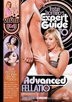 "Adult entertainment movie ""Expert Guide To Advanced Fellatio"" starring Satine Pheonix, Charley Chase & Adrianna Nicole. Produced by Vivid Ed."