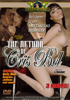 "Adult entertainment movie ""The Return Of Chris Bel"" starring Cris Bell & Sabrina. Produced by Stimulus Bill Productions."