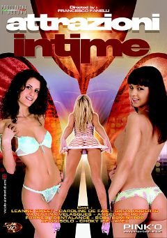 "Adult entertainment movie ""Attrazioni Intime"" starring Leanna Sweet, Angelina Crow & Caroline De Faie. Produced by Pinko Enterprises."