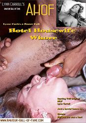 Straight Adult Movie Lynn Carroll's Amateur Hall Of Fame: Hotel Housewife Whore