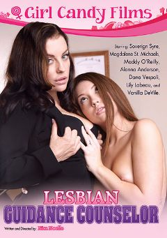 "Adult entertainment movie ""Lesbian Guidance Counselor"" starring Maddy O'Reilly, Sovereign Syre & Alanna Anderson. Produced by Girl Candy Films."