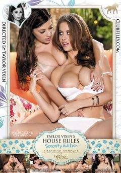"Adult entertainment movie ""Taylor Vixen's House Rules: Sorority Edition"" starring Allie James, Sophia Jade & Emily Addison. Produced by Filly Films."
