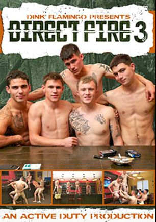 Direct Fire 3, starring Bric (Active Duty), Nick Gunner, Zander, Dustin and Rusty, produced by Active Duty.