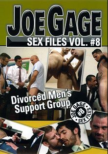 Joe Gage Sex Files 8: Divorced Men's Support Group, starring Ben Joyous, Josh Gingerson, Tony Bay, Jeyani O., Charlie Shaye, Max Sinclair, Richie Sabatini, Mike Dreyden, Bryan Slater, Joe Gage, Jayden Brooks, Les Hendrix and Colby Keller, produced by Dragon Media.