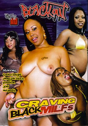 Craving Black MILFs, starring Joei Deluxxx, Ahnya Bangher, Majesty, Tasha Knight and Passion, produced by Magnus Productions and Blackout Pictures.
