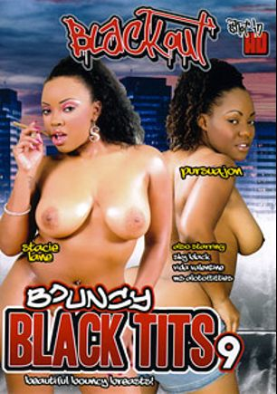 Bouncy Black Tits 9, starring Stacie Lane, Pursuajon, Ms. Alotoftitties, Skyy Black and Vida Valentine, produced by Magnus Productions and Blackout Pictures.