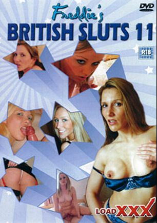 Freddie's British Sluts 11, starring Bettina Blue, Natalia Faith, Carina, Jenna Lee and Freddie (Load Enterprises), produced by Freddie and Load Enterprises.