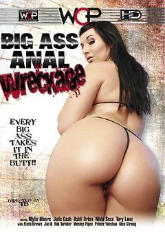 "Adult entertainment movie ""Big Ass Anal Wreckage"" starring Ashli Orion, Jon Q. & Flash Brown (m). Produced by West Coast Productions."